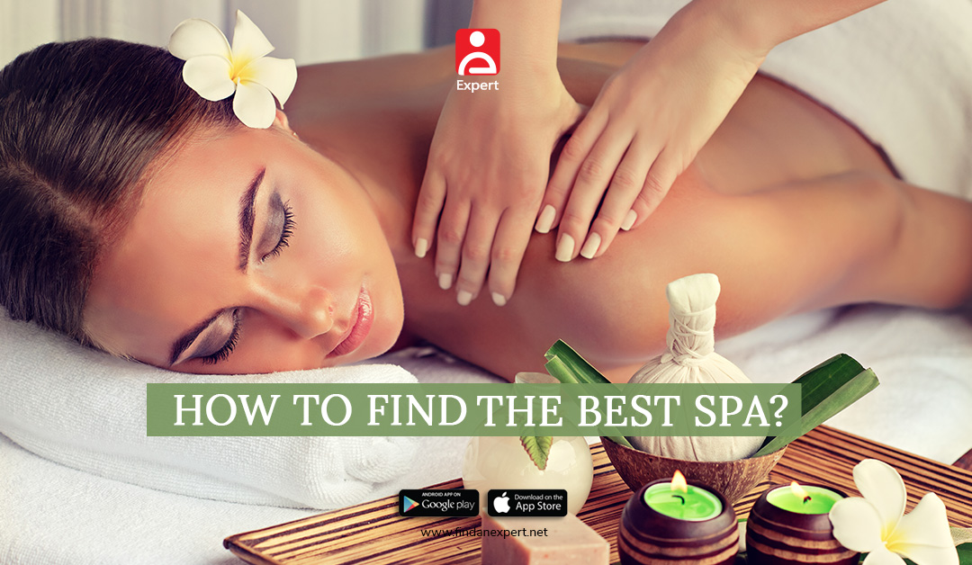 How to Find the Best SPA?