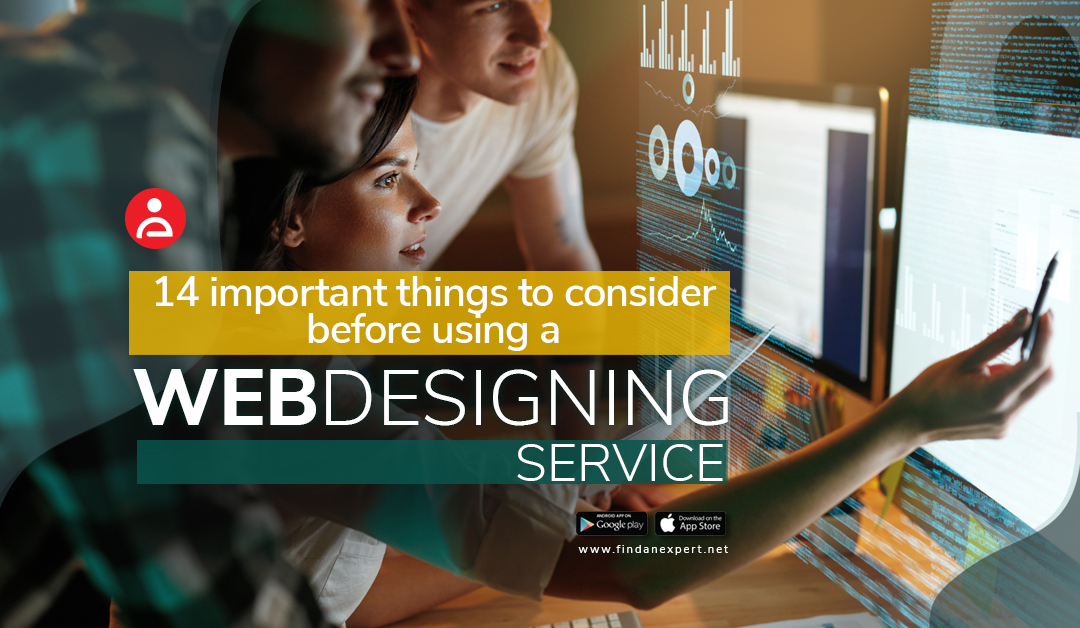 14 Important Things to Consider Before Using a Web Designing Service