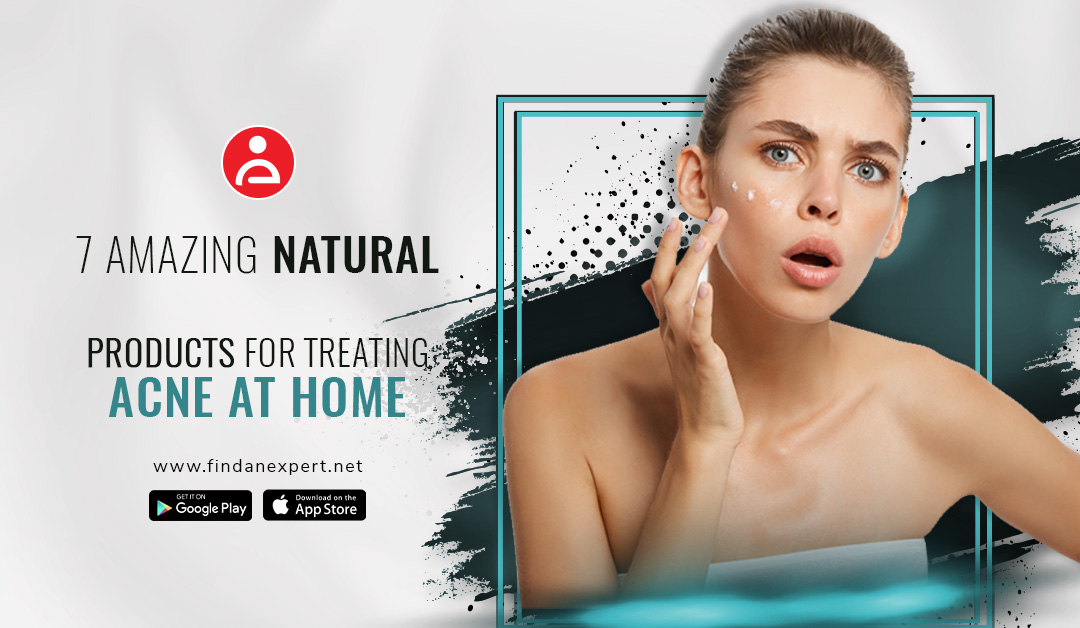 7 Amazing Natural Products for Treating Acne at Home