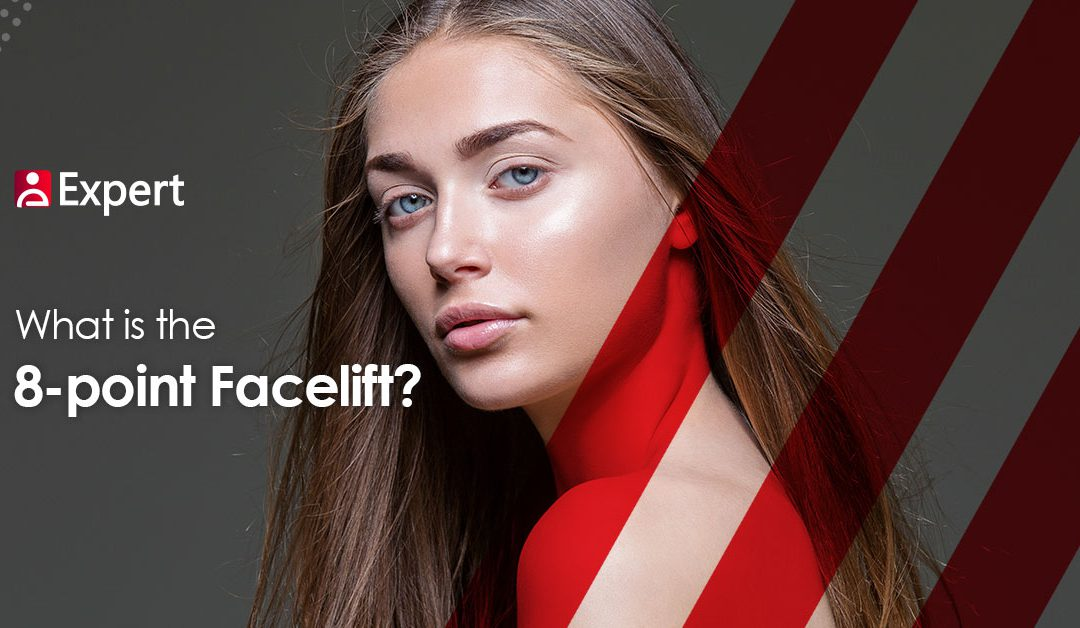 What is the 8-point Face lift?
