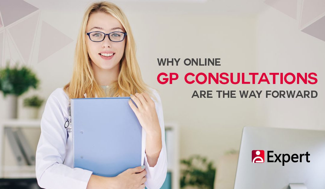 Why Online GP Consultations Are The Way Forward