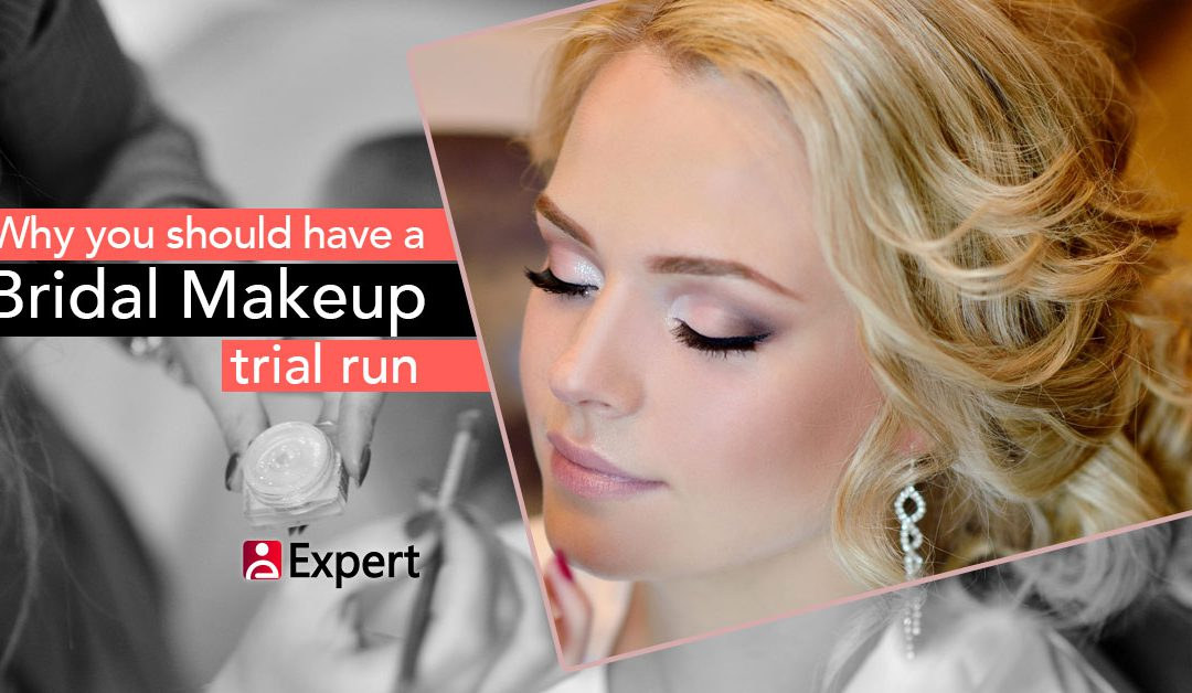 Why You Should Have A Bridal Makeup Trial Run