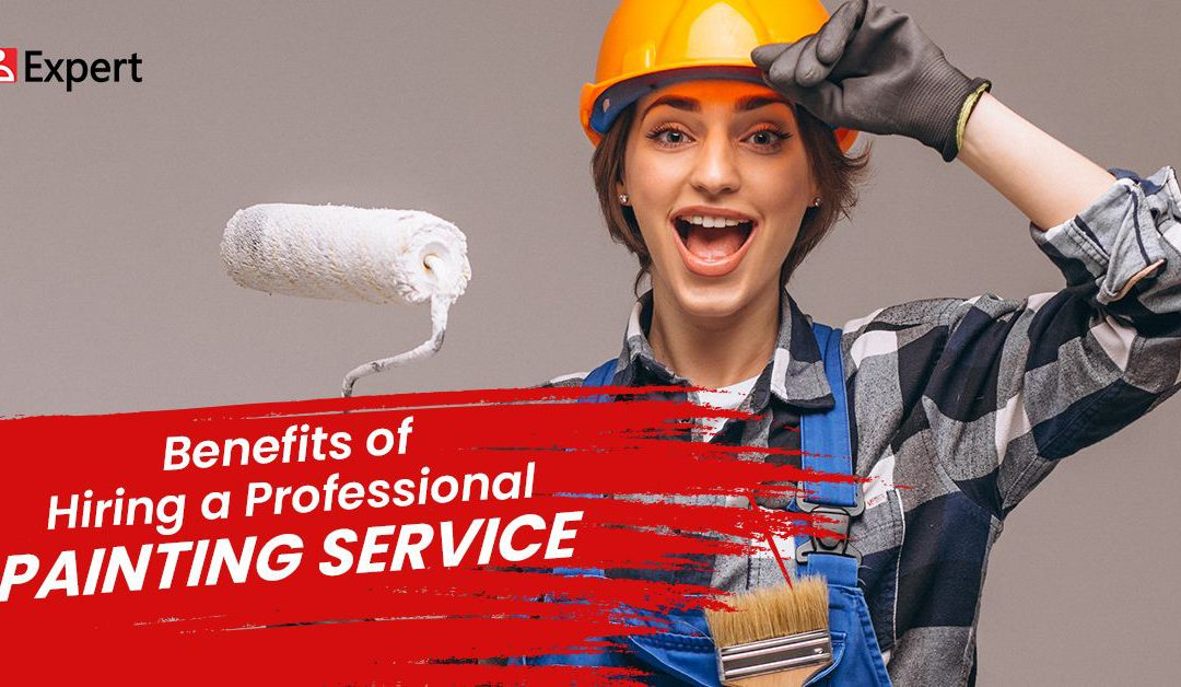 Benefits of Hiring a Professional Painting Service