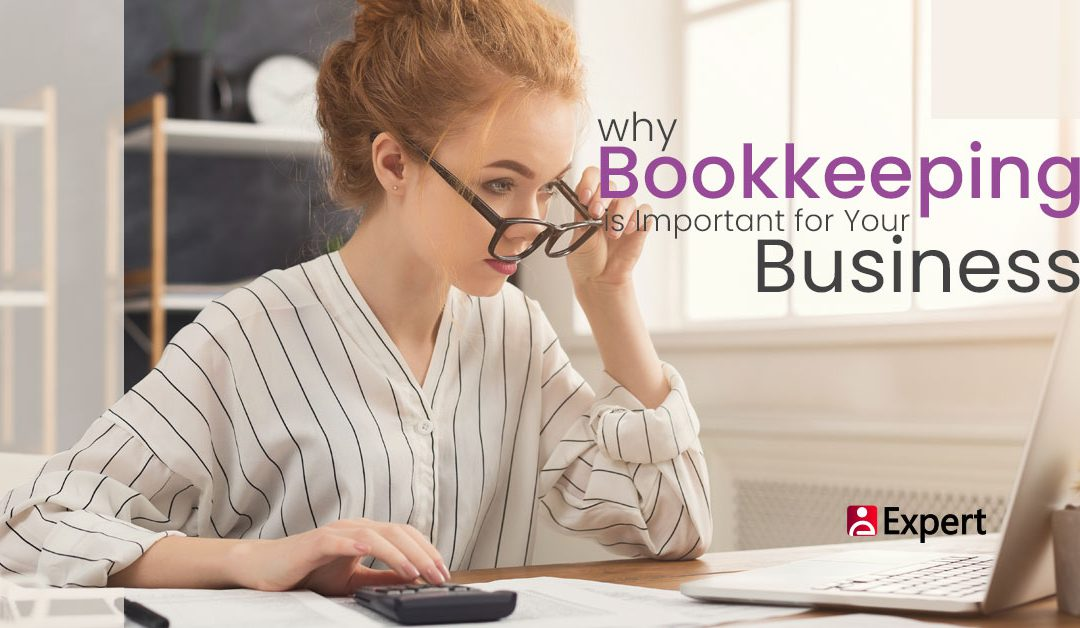 Why Bookkeeping is Important for Your Business