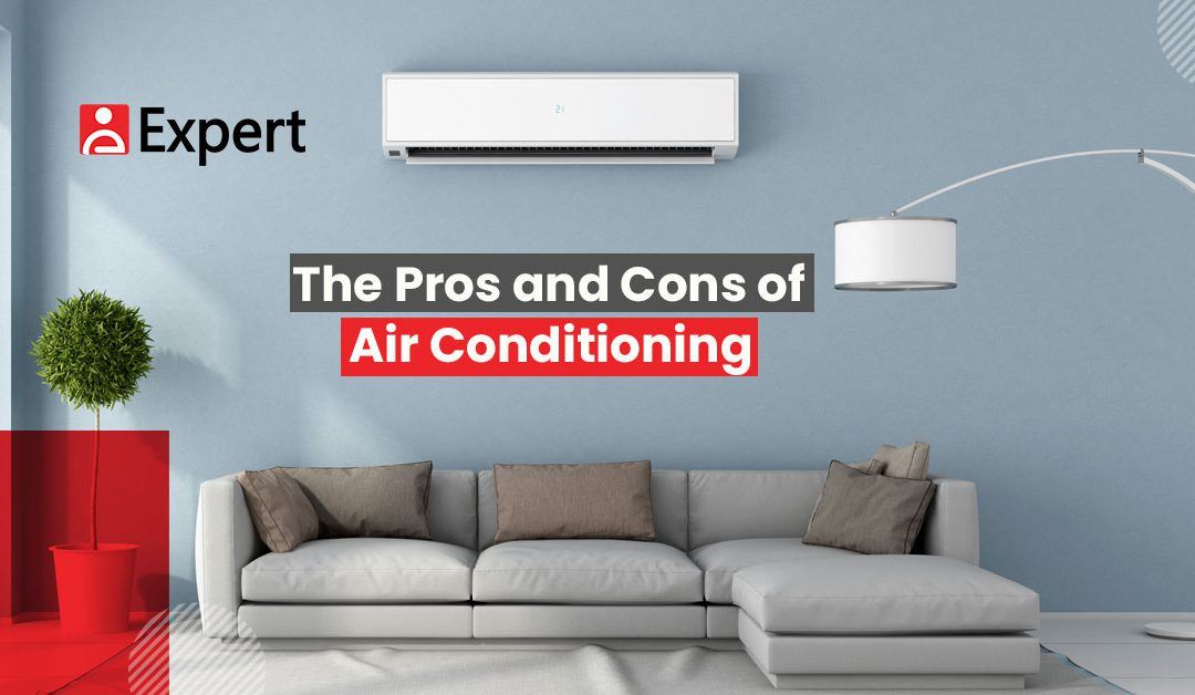 The Pros and Cons of Air Conditioning