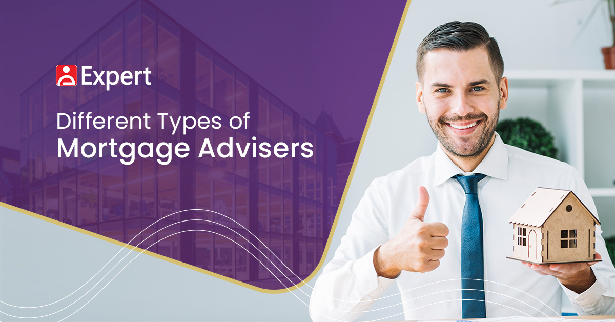 Different Types of Mortgage Advisers