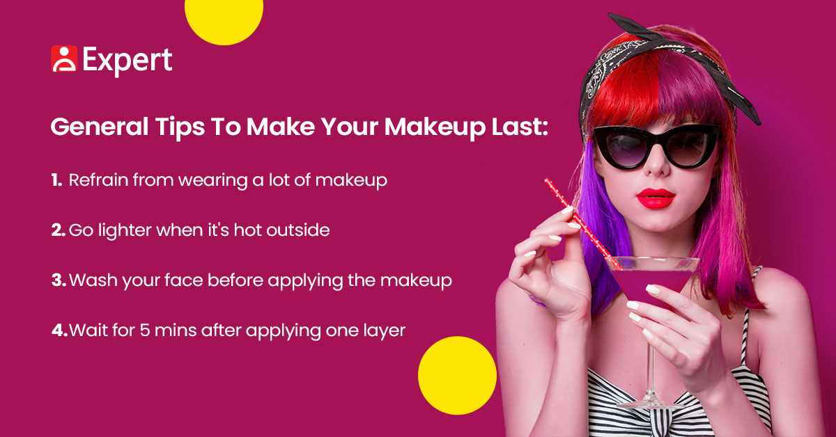 Tips to Make Your Makeup Last