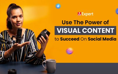 Use The Power of Visual Content to Succeed On Social Media
